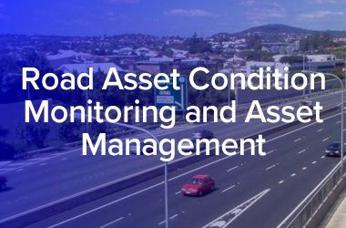 Road Asset Condition Monitoring with Asset Management